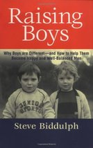 Raising Boys: Why Boys Are Different - And How to Help Them Become Happy... - $1.70