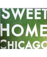 Rustic Wooden Sign  Sweet Home Chicago  15 x 16  Vintage Style Sign  Ite... - $36.00