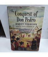 The conquest of Don Pedro - $3.95