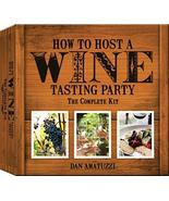 How to Host a Wine Tasting Party: The Complete Kit [Hardcover] Amatuzzi,... - $10.00