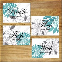 Teal and Gray Bathroom Wall Art Prints Floral Quotes Wash your Hands Flush Brush - $13.99