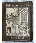 Folkwear 110 Sewing Pattern Little Kittel Child Sizes 4-10 UNCUT - $19.99