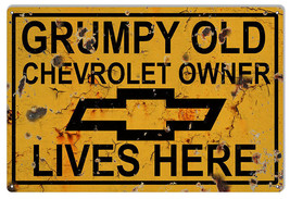 Chevrolet Parking Sign Grumpy Old Owner Lives Here Funny 12×18 - $25.74