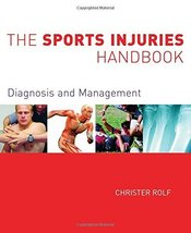 The Sports Injuries Handbook: Diagnosis and Management [Oct 26, 2007] Ro... - $24.85