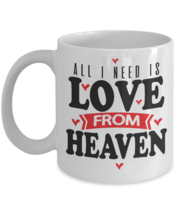 Love From Heaven Coffee Mug - Memorable Gifts For Girlfriend/Boyfriend - $13.95