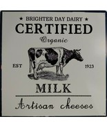 "Brighter Day Dairy Certified Organic Milk Artisan Cheeses Sign New 12"" x... - $18.80"