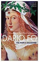 The Pope's Daughter: A Novel of Lucrezia Borgia [Paperback] Fo, Dario and Shugaa image 2
