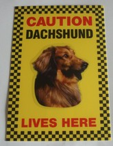 CAUTION DACHSHUND LIVES HERE -  DOG SIGN SAUSAGE DOG - $3.90