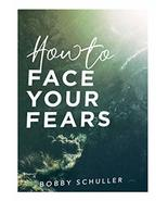? How to Face Your Fears ? 2-CD Audio Series [Audio CD] Bobby Schuller - $79.19