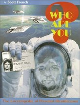 Who Are You?: The Encyclopedia of Personal Identification [Paperback] French, Sc