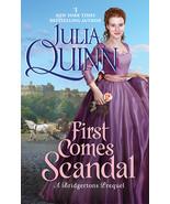 First Comes Scandal : A Bridgerton Prequel - $19.95