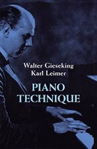 Piano Technique (Dover Books on Music) [Paperback] Gieseking, Walter and... - $4.95