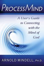 ProcessMind: A User's Guide to Connecting with the Mind of God [Paperback] Minde image 1