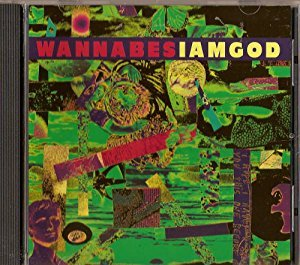 I Am God By Wannabes Cd