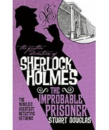 The Further Adventures of Sherlock Holmes - The Improbable Prisoner [Pap... - $7.18