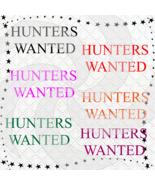 HUNTERS WANTED-Digital ClipArt-Font-PNG-Tshirt-Jewelry-Scrapbook-Banner-... - $1.99