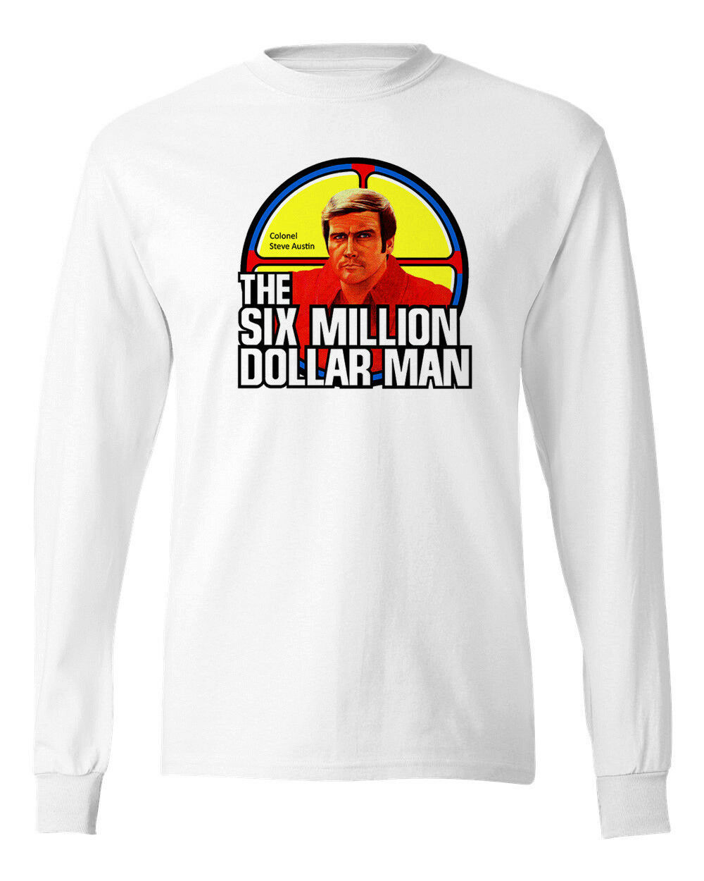 This Six Million Dollar Man T shirt L/S Bionic Man retro 1970s Long Sleeve tee
