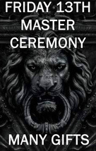 AUGUST FRIDAY 13TH MASTER CEREMONY MANY GIFTS BLESSING COVEN  SCHOLAR MA... - $39.91