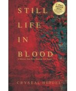 Still Life In Blood: A Delaware State Police Homicide Unit Mystery [Pape... - $13.06