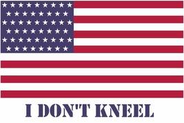 I Don't kneel US Flag poster | 24x36 inch  - $18.99