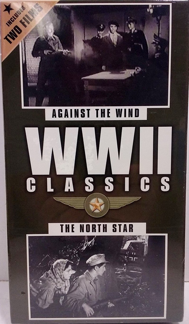 WWII Classics: Against the Wind & The North Star [VHS Tape]