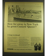 1965 Cunard Cruise Ad - How far away is New York by great Cunard Queen? - $14.99