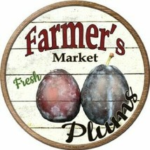 """FARMERS MARKET PLUMS 12"""" ROUND LIGHTWEIGHT METAL WALL SIGN DECOR RUSTIC - $13.49"""