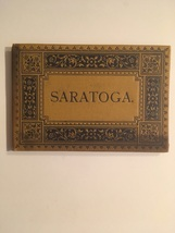 Saratoga: From Photographs by Louis Glaser's Process- 1882 - $165.00