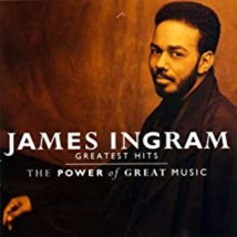 The Greatest Hits: Power of Great Music by James Ingram Cd - $10.99