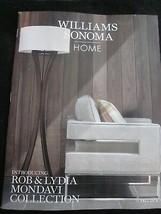 WILLIAMS-SONOMA HOME CATALOG FALL 2018 INTRODUCING ROB & LYDIA MONDAVI C... - $9.99
