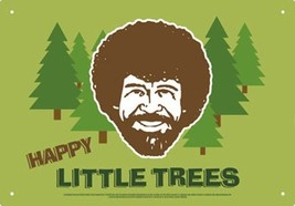 Bob Ross The Joy of Painting Happy Little Trees Art Image Tin Sign Poste... - $8.75