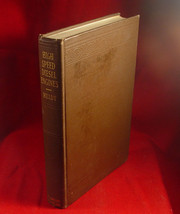 High Speed Diesel Engines by Heldt  -1st edition 1932 - $147.00