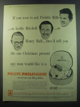 1955 Philips Philishave Ad - If you were to ask Freddie Mills Or Leslie Mitchell - $14.99