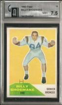 1960 Fleer #74 Billy Shoemake GAI 7.5 NEAR MINT+ - $69.25