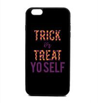 Phone Case Trick Or Treat Yo Self iPhone 4 5 6 7 Plus Galaxy S6 S7 S8 No... - $14.89