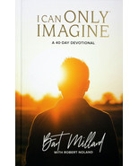 I Can Only Imagine Hardcover Book A 40 Day Devotional Bart Millard Inspi... - $15.25