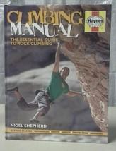 Essential Guide to Rock Climbing Manual - Shepherd, Nigel 9780857333100 ... - $24.95