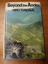 Beyond the Andes: My Search for the Origins of Pre-Inca Civilization Turolla, Pi