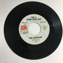 Vintage Record 45 RPM The Revival Take a Lesson From Jesus / Let Him In  - $21.53