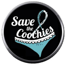 Save The Coochies Fight Cervical Cancer Teal White Ribbon 18MM-20MM Snap... - $5.95
