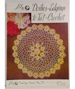 Doilies and Edgings to Tat and Crochet Lily Design Book No. 70  - $3.99