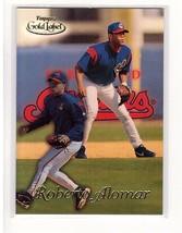 1999 Topps Gold Label #47 Roberto Alomar Indians Collectible Baseball Card - $0.99