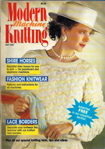 Modern Machine Knitting Jul 1989 Magazine Beautiful Shire Horses to Knit... - $5.69