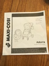Maxi• Cosi Adorra Stroller / Travel System Instructions Only Ships N 24h - $14.83