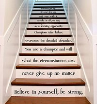 """(42"""" X 43"""") Vinyl Stairs Decal Quote Believe in Yourself, Be Strong / Inspiratio - $53.33"""