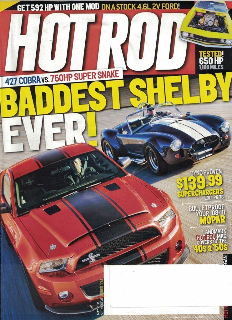 Bonanza May 2011: Hot Rod Magazine May 2011 Baddest Shelby Ever 427 Cobra Vs