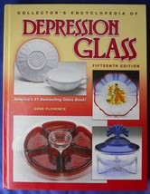 Collector's Encyclopedia of Depression Glass Gene Florence Hardcover - $19.79
