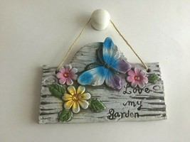 "Vintage Ceramic Plaque Butterfly Flowers "" Love My Garden"" 7"" X 5""  - $12.82"