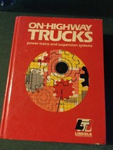 On-Highway Trucks Power Trains And Suspension Systems Book - $18.70