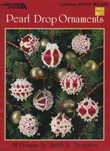 Pearl Drop Ornaments Leisure Arts booklet,18 designs,10 pages  - $10.00